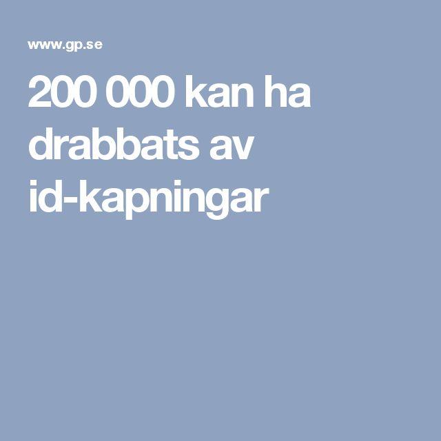 200 000 kan ha drabbats av id-kapningar