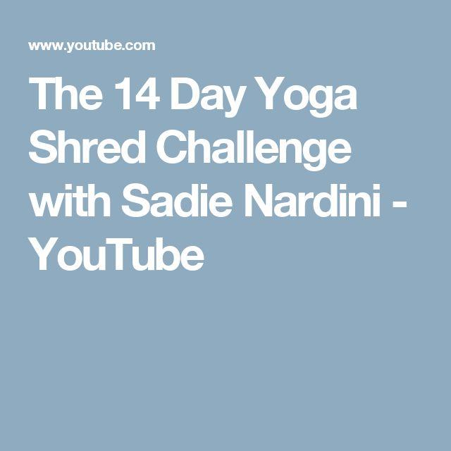 The 14 Day Yoga Shred Challenge with Sadie Nardini  - YouTube