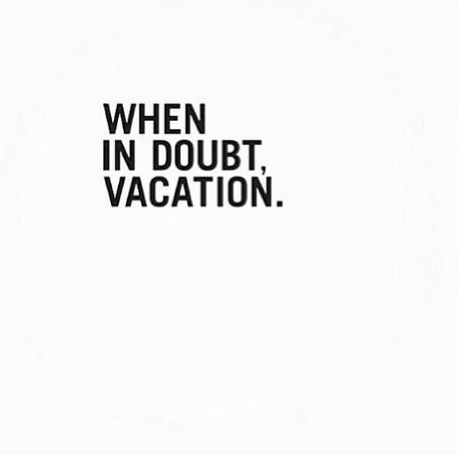 Vacation Quotes 19 Best Images On Pinterest