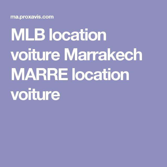 MLB location voiture Marrakech MARRE location voiture