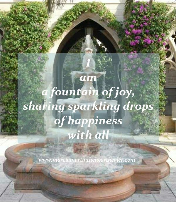 I am a fountain of joy, sharing sparkling drops of happiness with all. Joy, Gratitude, Enlightenment, Spirituality