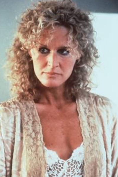 Glenn Close......Fatal Attraction.  A must see movie.