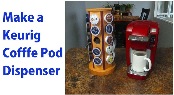 How to Make Keurig Coffee Pod Dispenser. #woodworking