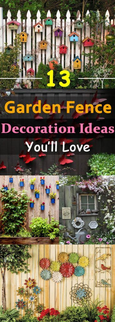 13 Garden Fence Decoration Ideas To Follow Part 83