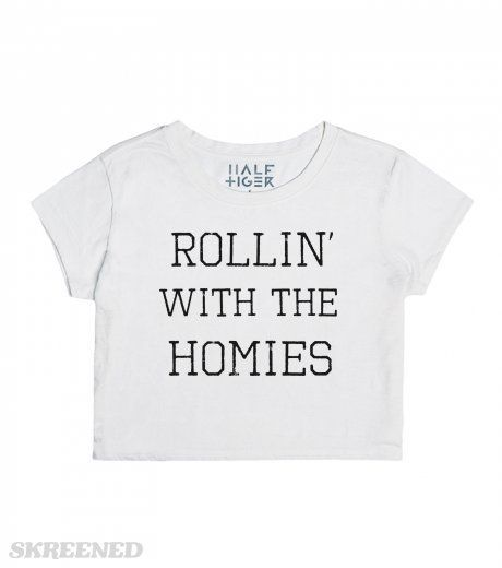 Do you roll with your homies? Of course you do.  Printed on Half Tiger Womens Crop Top