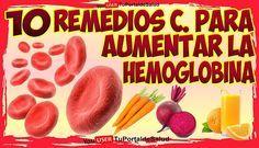 10 Remedios Caseros Para Subir la Hemoglobina