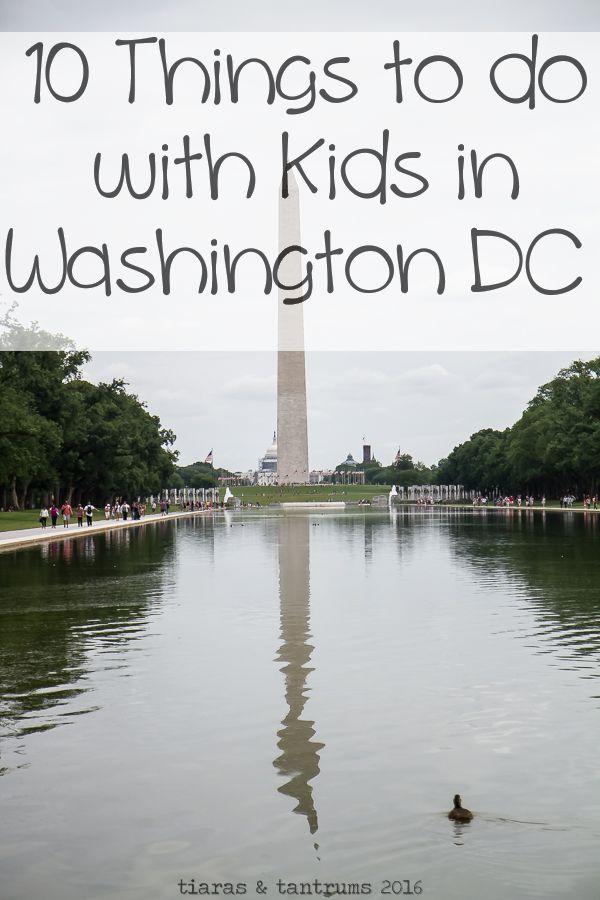 10 Things to Do with Kids In Washington, DC #WashingtonDC ... - photo #3