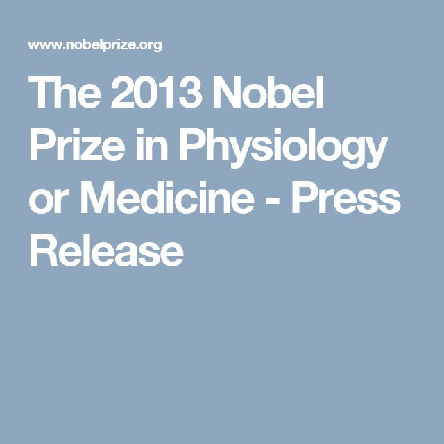 The 2013 Nobel Prize in Physiology or Medicine - Press Release