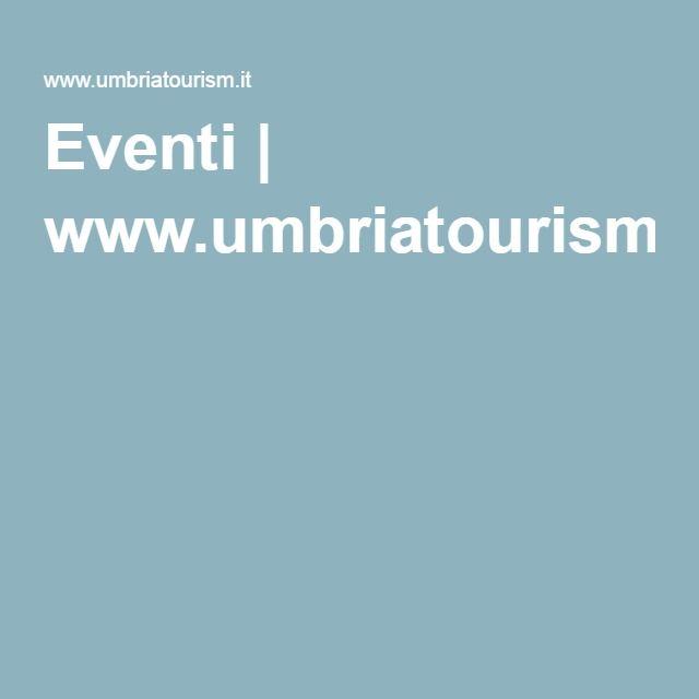 Eventi | www.umbriatourism.it