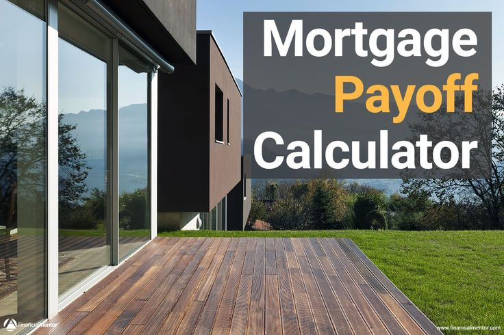 What is the difference between a mortgage payoff calculator and - mortgage payoff calculators