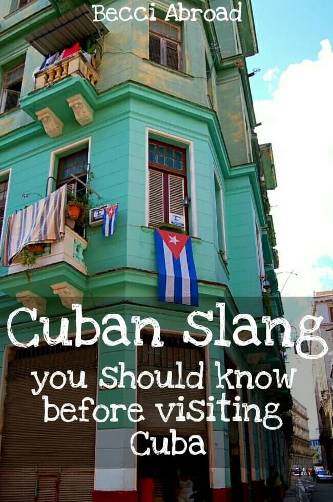 "Get street credit in Cuba by not sounding like a complete ""Yuma""! Check out this Cuban slang you should know before visiting Cuba"