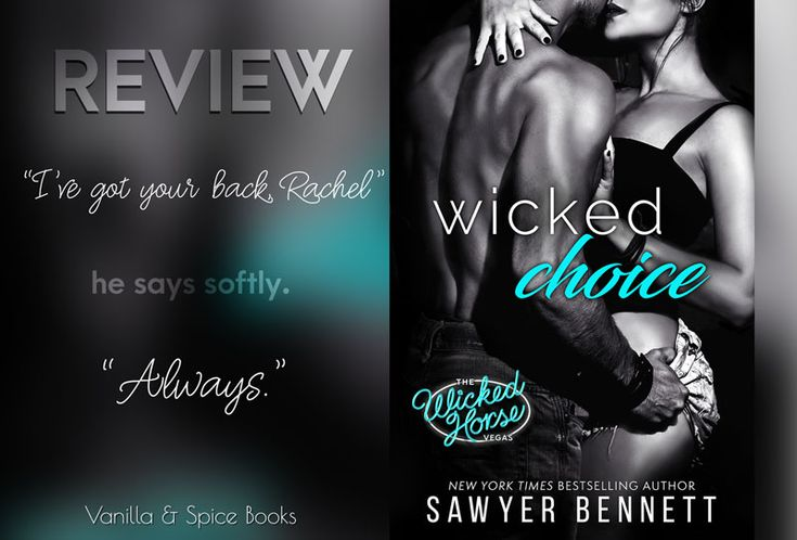 REVIEW: SAWYER BENNETT ✮ WICKED CHOICE