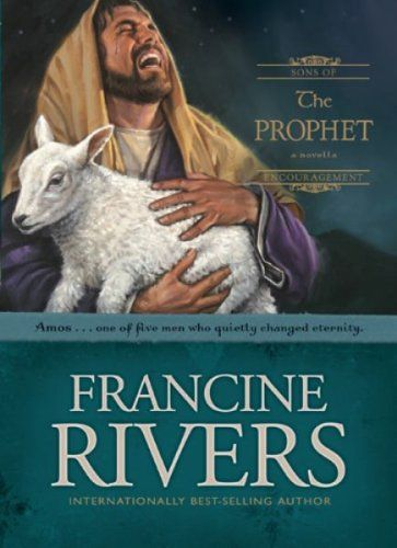 Prophet by Francine Rivers