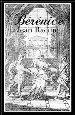 Jean RACINE, Bérénice