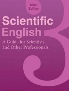 Scientific English: A Guide for Scientists and Other Professionals 3rd Edition free download by Robert A. Day Nancy Sakaduski ISBN: 9780313391736 with BooksBob. Fast and free eBooks download.  The post Scientific English: A Guide for Scientists and Other Professionals 3rd Edition Free Download appeared first on Booksbob.com.