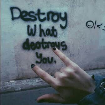 What do i do when the thing which is destroying me is myself Pintrest:-harsh8287