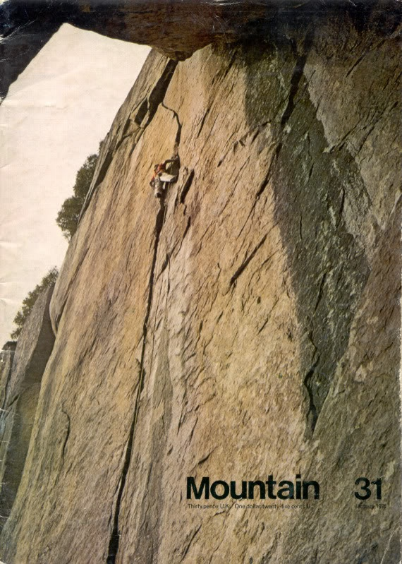1974. Jim Bridwell on Outer Limits, the Cookie Cliff, Yosemite valley. My favourite cover and my all time favourite edition (no 31) of my all time favourite climbing magazine, Mountain. Classic edition and one of the few mags I could never bring myself to give away. The most inspirational magazine edition of my life.