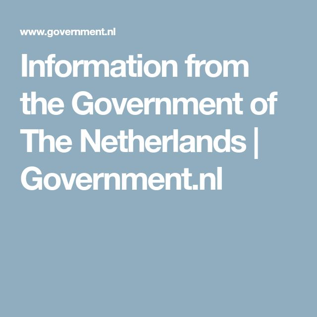 Information from the Government of The Netherlands | Government.nl