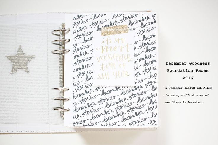 Hello December Goodness Foundation Pages! (a December Daily®-ish Album) — The Everyday Goodness Studio