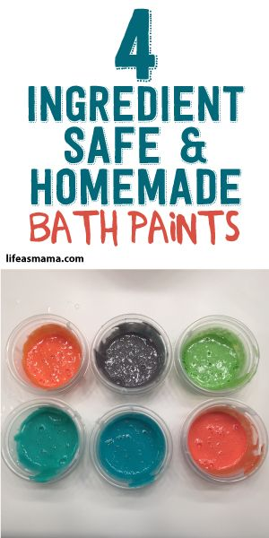 4 Ingredient Safe & Homemade Bath Paints! :)