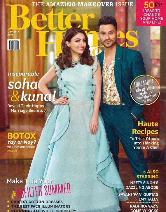 In seperable #SohaAlikhan & #KunalKhemu , reveal their happy marriage secrets., Hot recipes to trick others to think you are a chef.. #BetterHomesNGarden May 2016 issue is out