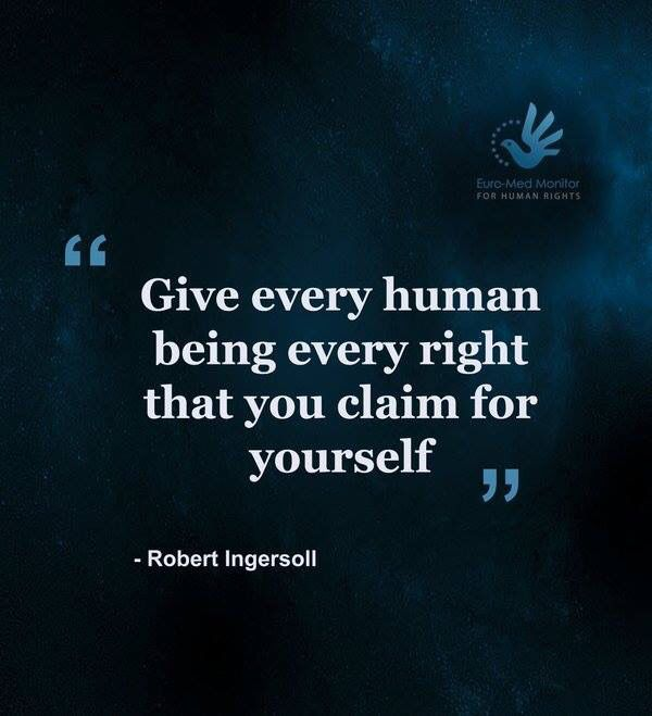 Robert Ingersoll on human rights.