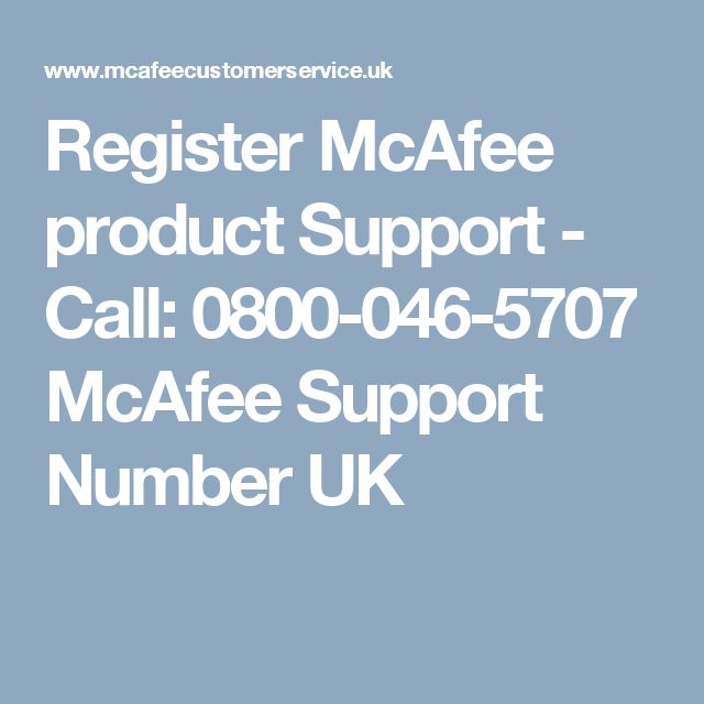 Register McAfee product Support - Call: 0800-046-5707 McAfee Support Number UK