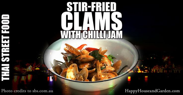 Stir-Fried Clams With Chilli Jam Thai Street Food