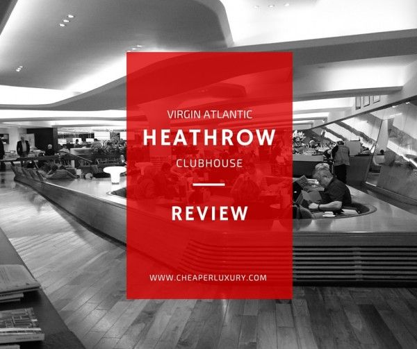 The Virgin Atlantic Heathrow Clubhouse is one of the most heralded airport lounges in the world. Read our review to see if the hype holds up.