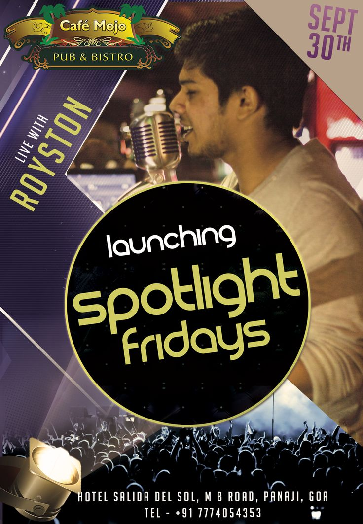 Step up your Friday night game as Cafe MOJO Pub & Bistro presents Spotlight Fridays feat Royston. Put the weekday woes to rest by being a part of the best party in town, as a night full of music, drinking & dancing awaits you! #Pubs #Party #Music #Beer #EatLocal   #Beers #Enjoy #BeerDrinks  #Parties #PartyMusic #GoodTimes  #Dance #Pub #Fun #DrinkLocal #OntheBar  #Drinks #Goa  #OnthePub.