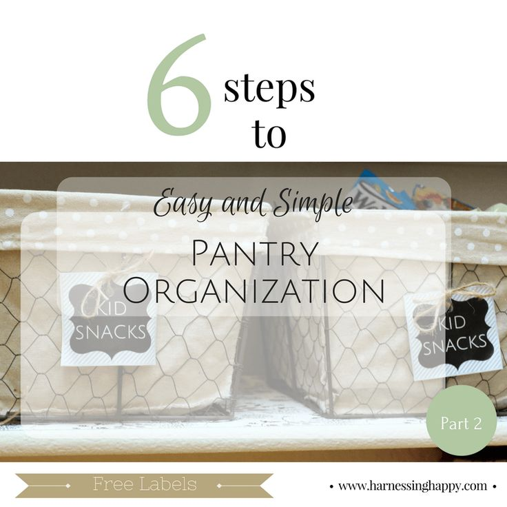 Easy Simple Pantry Organization Labels: Part 2