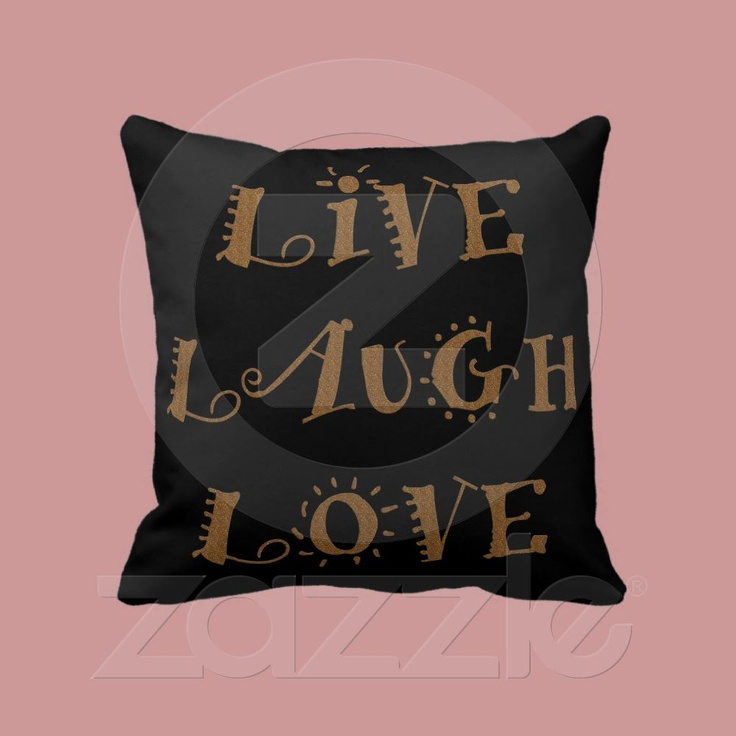 Live Laugh Love Throw Pillow Live laugh love, Love and Pillows