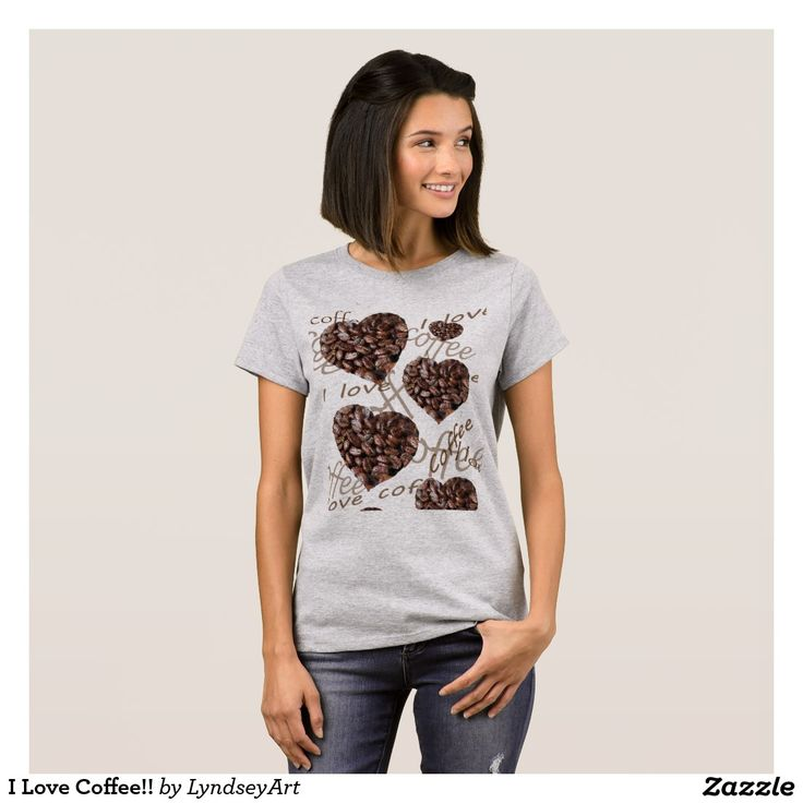 I Love Coffee!! Available in lots of fab styles :)