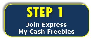 Join Express MyCashFreebies! You will need a credit card (no prepaid cards) to enroll in the trial programs. Do the FREE Trial programs, if available. Some trials may cost a few bucks but it's a one time payment, if you unsubscribe as planned. You must meet 1 full credit to redeem referral rewards. Once you subscribe to a trial program, unsubscribe before the trial date ends (if you wish not to continue the service.) After successful completion of Step 1, you'll qualify for $25 referral…