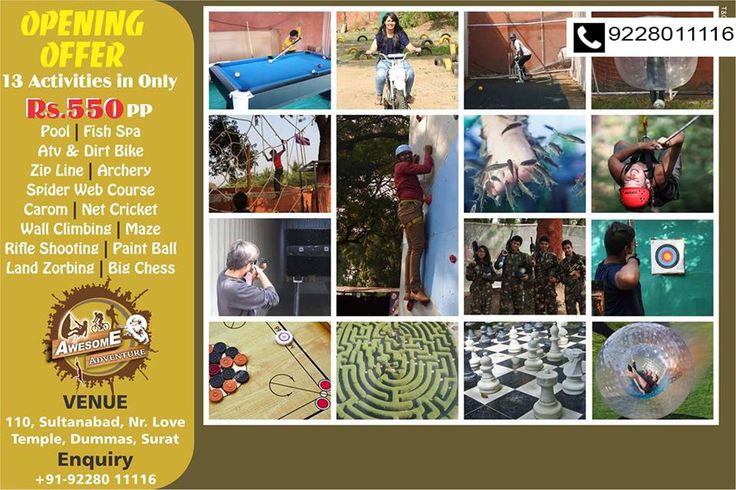 #AWESOMEADVENTURE OFFER: 13 activities ONLY IN RS.550 pp! Add: 110, Sultanabad, Nr. Love Temple, Dumas Road, Surat. Enquiries: 9228011116 #Adventure #Games #Sports #Fun #Activities #CityShorSurat