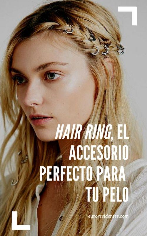 Descubre algunos peinados fáciles con la nueva tendencia en peinados: hair ring o anillos en el pelo.