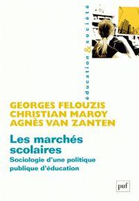 Les marchés scolaires. Sociologie d'une politique publique d'éducation / Georges Felouzis http://hip.univ-orleans.fr/ipac20/ipac.jsp?session=138TH38729472.16&menu=search&aspect=subtab48&npp=10&ipp=20&spp=20&profile=scd&ri=&term=les+march%C3%A9s+scolaires+sociologie+d%27une+politique+publique+d%27education&limitbox_1=LO01+%3D+ITIUF+or+SE01+%3D+ITIUF+or+%24LD6+%3D+RELEC&index=.GK