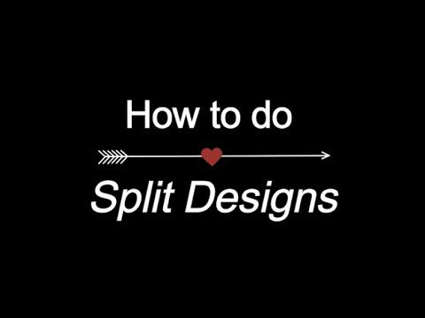 How to do Split Designs - YouTube