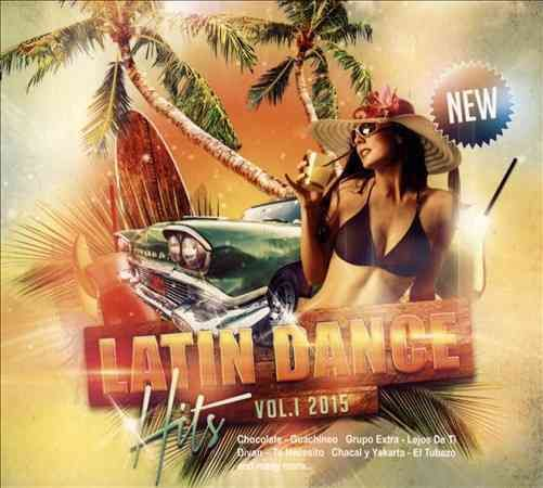 Various - Latin Dance Hits: 2015