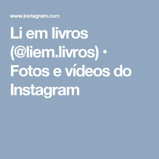 Li em livros (@liem.livros) • Fotos e vídeos do Instagram