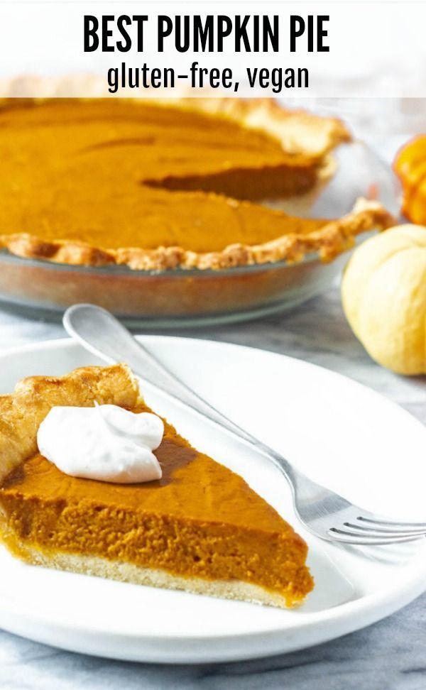 This Amazing Vegan Gluten Free Pumpkin Pie Is Unbelievable Flavorful With Just The Right Amount Of Gluten Free Pumpkin Pie Dairy Free Pumpkin Pie Vegan Pumpkin