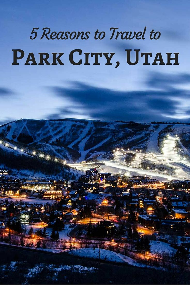 5 Reasons To Travel to Park City, Utah.  Click the pin to read the post from www.flirtingwiththeglobe.com