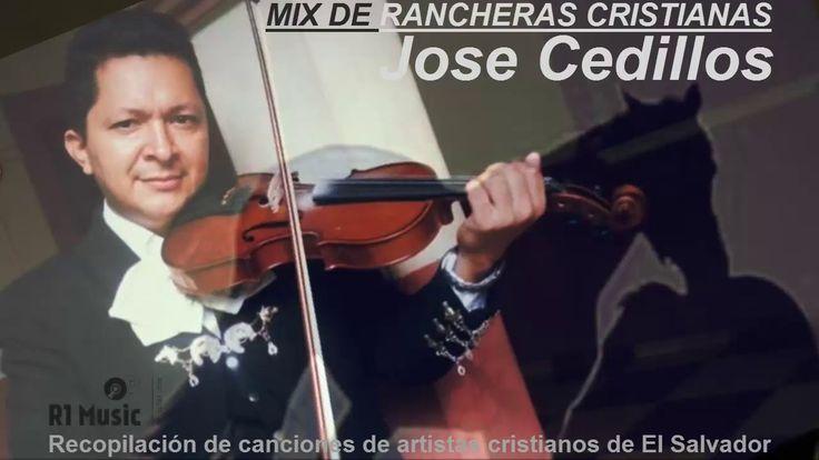 Jose Cedillos - Mariachi Cristiano | Rancheras Cristianas