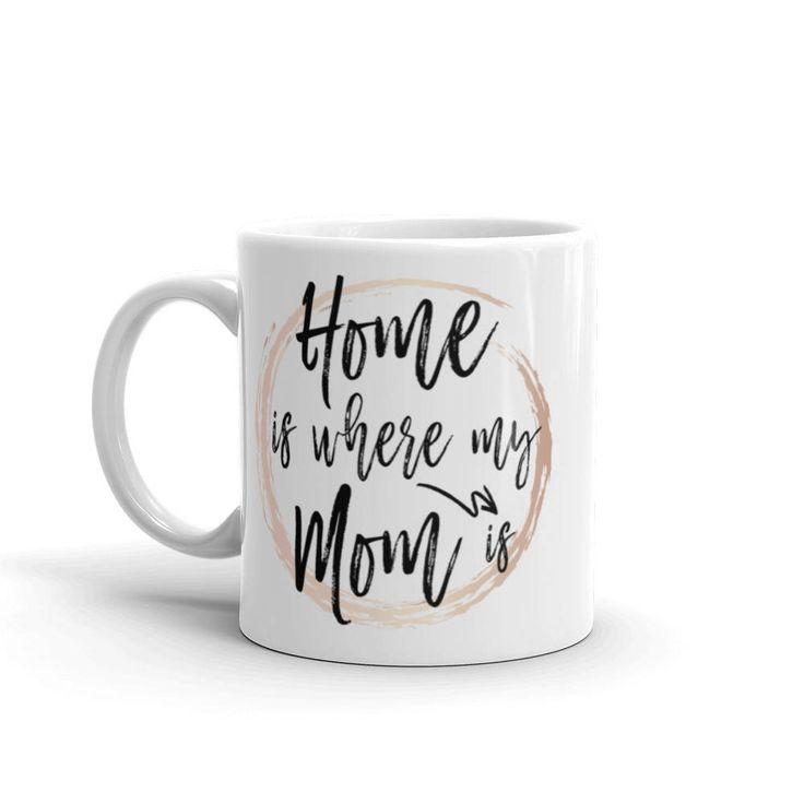 Home Is Where My Mom Is Mug, Long Distance Mom, Long Distance Mug, Sweet Mug, Home Is Where, Distance Mug, Mom Long Distance, Distance Mom