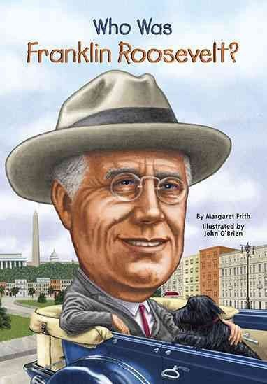 Who Was Franklin Roosevelt? (Who Was...?)