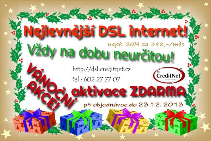 Vánoční akce! Nyní aktivace DSL internetu ZDRMA! http://dsl.creditnet.cz/overeni-dostupnosti/