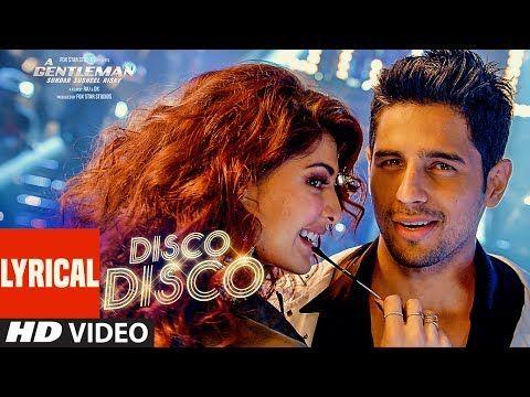 Disco Disco Lyrical Video Song : A Gentleman - Sundar, Susheel, Risky | Sidharth | Jacqueline - YouTube