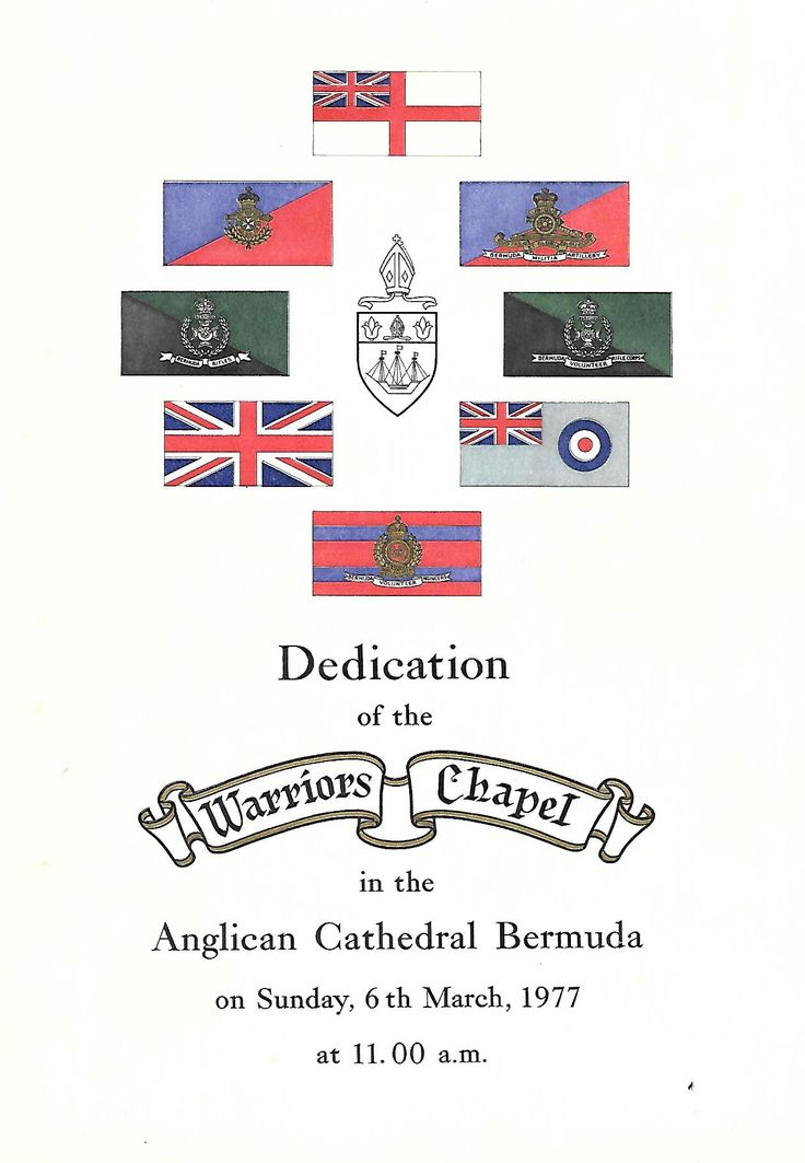 Military Bermuda Flags grace the cover of the Warriors Chapel Dedication Program. Site: The Anglican Cathedral Church Street, Hamilton, Bermuda. Governor and Commander in Chief of Bermuda, His Excellency Sir Edwin Leather, Pink Pillars Vision: Churches