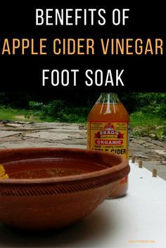 Benefits of Apple Cider Vinegar Foot Soak