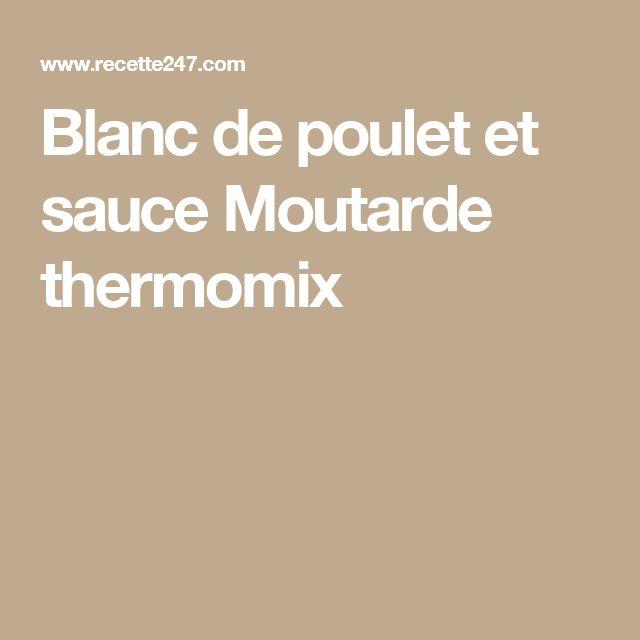 Blanc de poulet et sauce Moutarde thermomix
